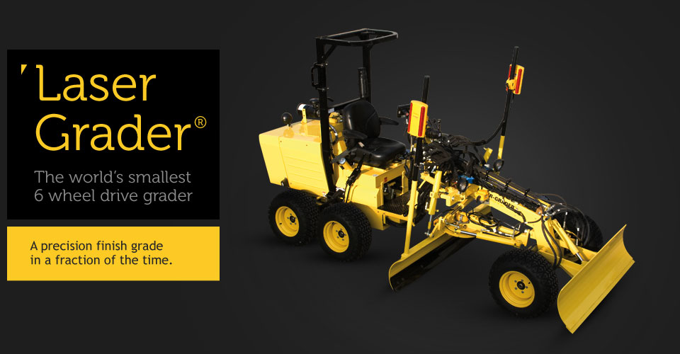 Isometric view of the laser grader - The world's smallest 6 wheel drive grader.